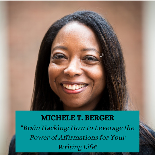 Michele T. Berger - Brain Hacking - How to Leverage the Power of Affirmations for Your Writing Life