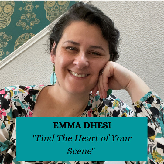 Emma Dhesi - Find the Heart of Your Scene